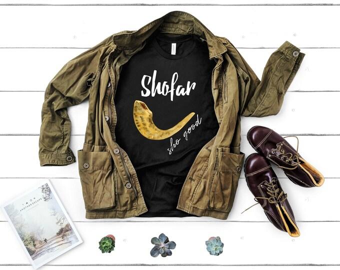 Rosh Hashanah Shirt, Shofar Shirt, Mens Jewish Shirt, Chag Sameach, L'Shana Tova, Shofar Sho Good, Womens Jewish Shirt, Short-Sleeve Unisex