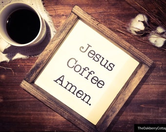 Jesus. Coffee.Amen-wood sign-home decor