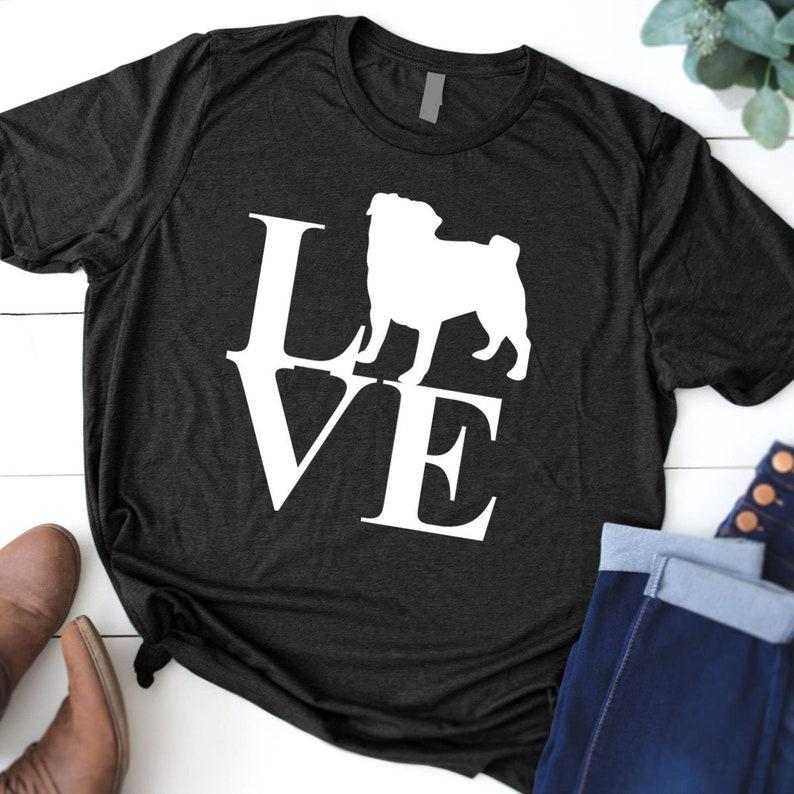 ec2bd93d Love The Pug Unisex T-Shirt Pug Dog T shirt Pug lovers gift | Etsy