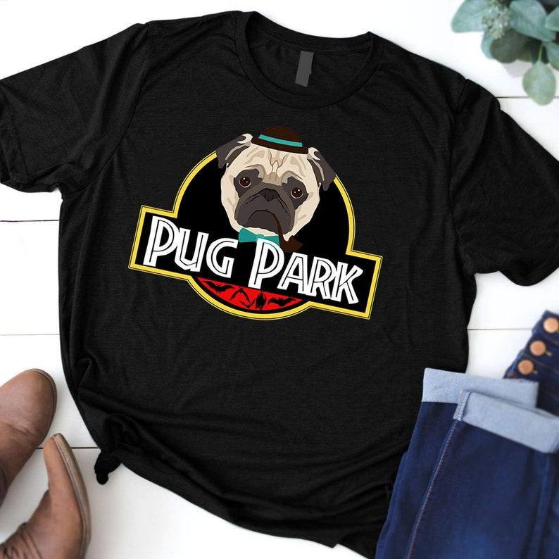 dc0298dc5 Pug Park Unisex T-Shirt Jurassic Park Dog Tee shirt Pug The | Etsy