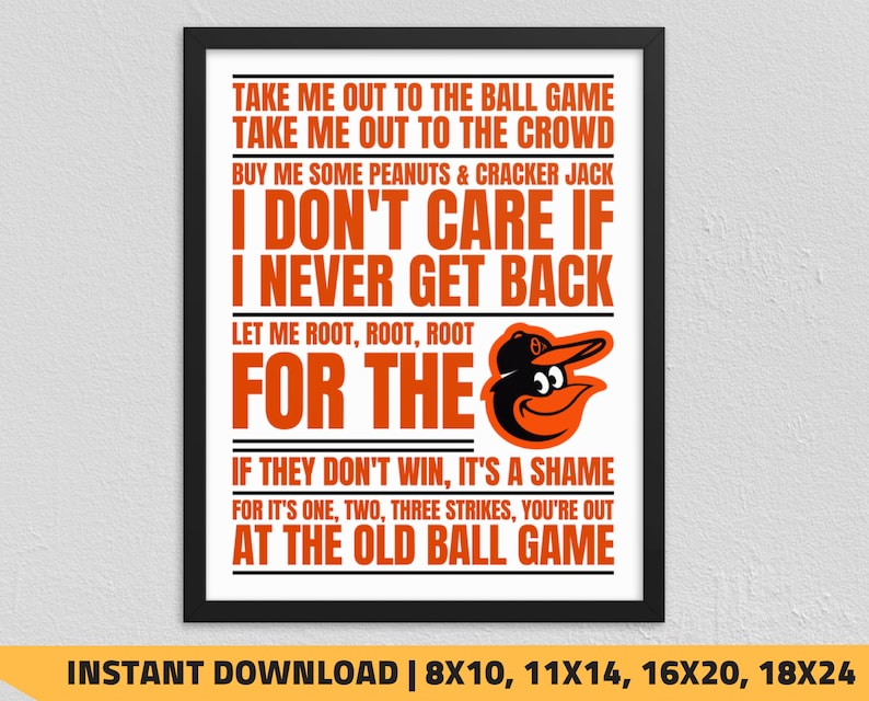 photograph about Baltimore Orioles Printable Schedule identify Printable Baltimore Orioles - Consider Me Out towards the Ball Recreation Wall Artwork