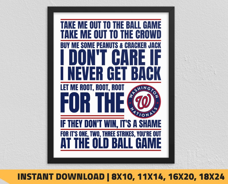 photo relating to Washington Nationals Printable Schedule identify Printable Washington Nationals - Consider Me Out in direction of the Ball Recreation Wall Artwork