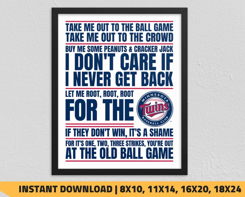 photo about Minnesota Twins Printable Schedule titled Printable Minnesota Twins - Get Me Out in the direction of the Ball Match Wall Artwork