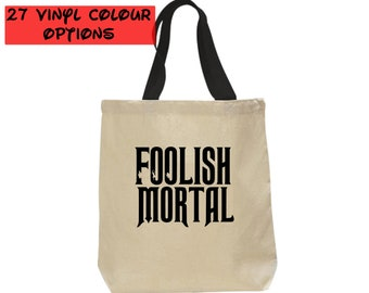 Custom Foolish Mortals Tote Bag   Haunted Mansion Hitchhiking Ghosts Tote Bag   Disney Canvas Tote Bag   27 Colours to Choose From