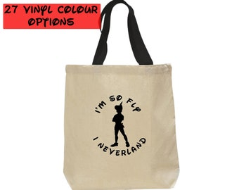 Custom Peter Pan Tote Bag   Custom I'm So Fly I Neverland Tote Bag   Custom Peter Pan Bag   Disney Tote Bag   27 Colour Options