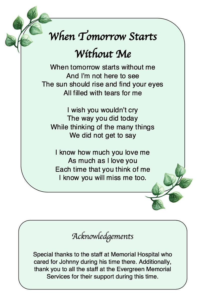 photograph about When Tomorrow Starts Without Me Printable known as Funeral Software Template Greenery Template Funeral Company Software package for Gentleman Funeral Memorial Existence Occasion of Existence Funeral Printable