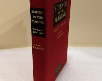 Science in the Making, Volume 2: 1850-1900 editor E.A. Davis, Taylor & Francis