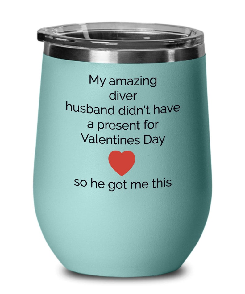 funny present husband wife be my valentine hot married couples gift diver Best Colored wine glass best     day