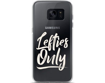 Lefties Only Samsung Case