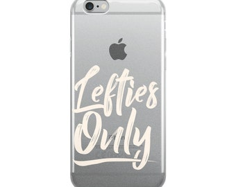 Lefties Only iPhone Case
