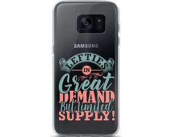 Lefties In Great Demand But Limited Supply Samsung Case