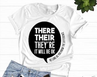 076418d4 They Their They're | Funny Teacher Shirts - English Teacher Gift - Teaching  Shirts - Teacher Life Shirt - Teacher Tank - Teacher T-Shirt