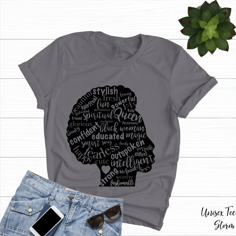 Afro Lady Shirt 4 | Inspiring Words Black Lives Matter Women Feminist Tee  Girl Power Tshirt Strong Woman Affirmations Power Pride Excellence