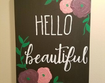Hello beautiful custom painting
