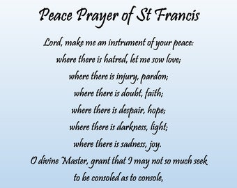 Peace Prayer of St Francis Downloadable Quote