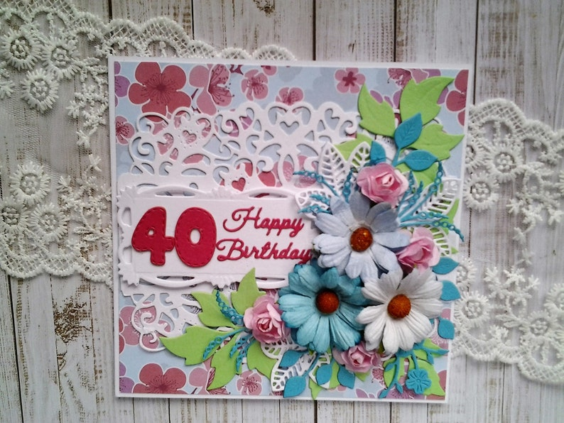 Luxury Floral Shabby Chic can be personalised 40th Birthday Handmade 3D Card