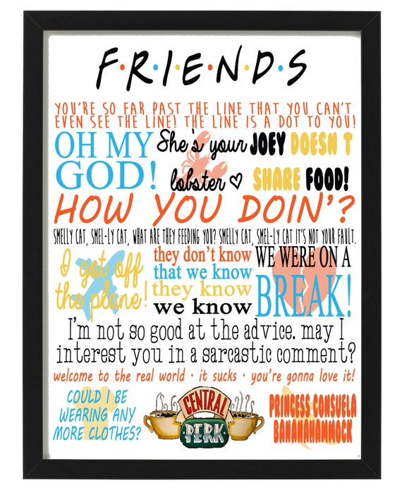 Friends TV Show Quotes Framed Canvas Print Birthday Gift Present Sign Wall  House