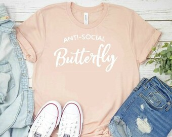 03f55ec36 Anti Social Butterfly, Funny T Shirt, Introvert T Shirt, Funny Shirt, Anti  People, Graphic T Shirt, Graphic T