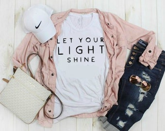 Let Your Light Shine T-Shirt, Matthew 5:16, Christian Shirt, Christian Tee, Inspirational Tee, Scripture Shirt