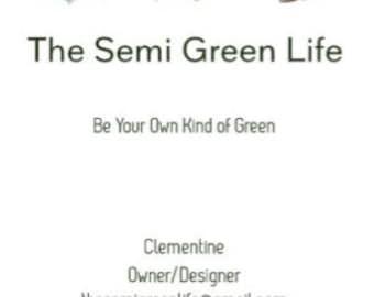 Coming Soon- The Semi Green Life