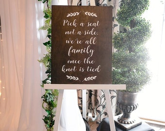 Pick a Seat Not a Side, Wedding Sign Wood, Wedding Decor, Rustic Wedding Sign, Wedding Ceremony Sign, Wedding Seat Sign, Wedding Sign Wooden