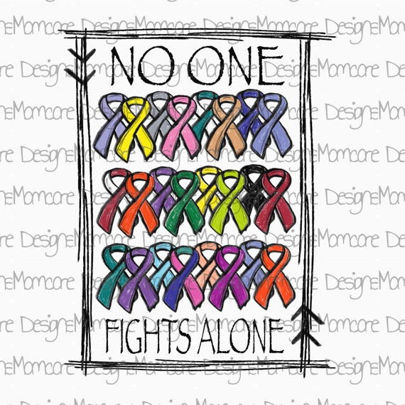 No One Fights Alone Sublimation Transfer