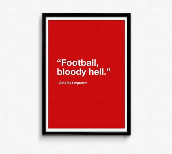 Football Print Gift for Him, Funny quotes, Funny Wall Art, quote prints,  funny print, Manchester United, valentines day gift for him