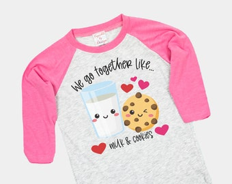 Best Friends Milk And Cookies T-Shirt Wife Gift Girlfriend Gift Valentine/'s Day I Love You T-Shirt We Go Together Like Milk /& Cookies