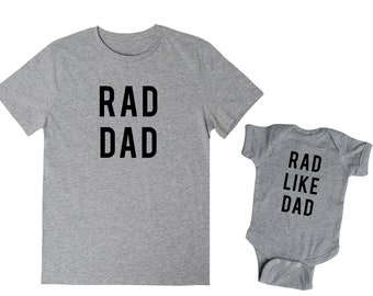 SET of 2, Fathers Day shirts matching, Rad like dad, rad dad, matching father son shirts, matching tees, fathers day gift from son