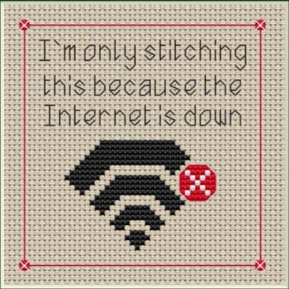Down Time ~ Only Stitching This Because The Internet Is Down  Fun Simple  Cross Stitch Pattern, Ideal Gift or Greeting Card Design