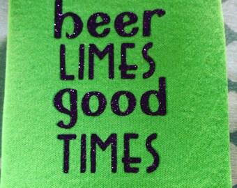 Beer & Good times Koozie
