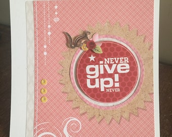 Blank Greeting Card - Never Give Up