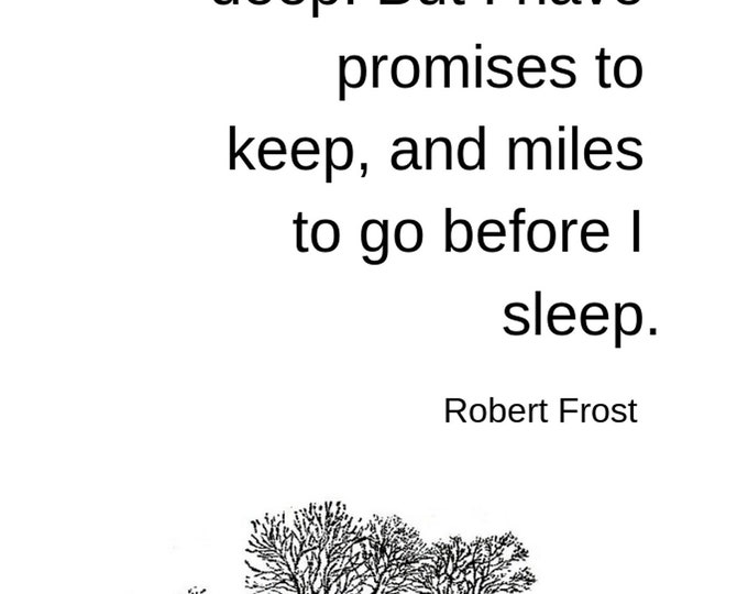 "Literary Quote Wall Art. Robert Frost Digital Download. ""The woods are lovely, dark and deep."""