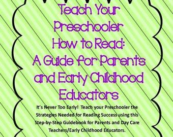 Teach Your Preschooler How To Read:  A Parent Guide