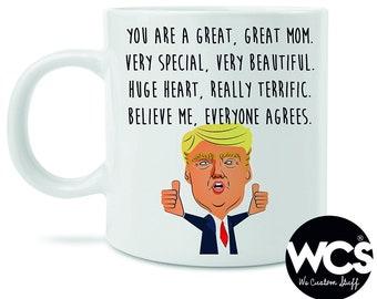 Donald Trump Mom Mug, Funny Gift For Mama, You Are A Great Mother Coffee Mug, Funny Mothers Mug