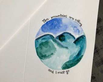 The Mountains Are Calling Watercolor Card