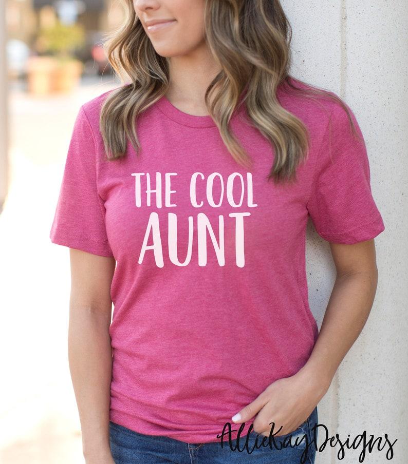 d276c86de9 The Cool Aunt Shirt Aunt Shirt Bae T Shirt Fun Aunt T   Etsy
