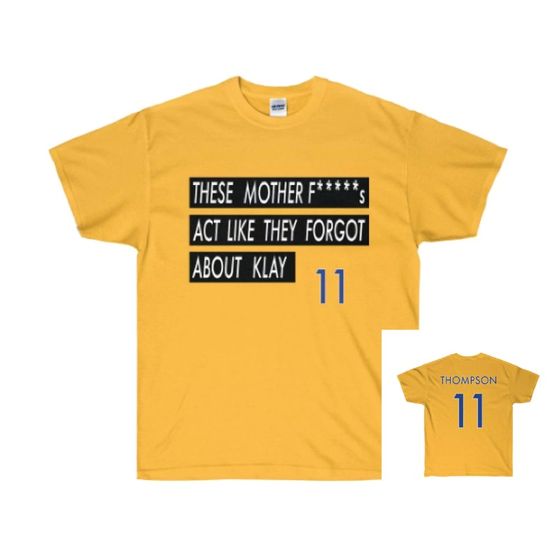 finest selection c2613 bf8ed Forgot About Klay - Klay Thompson - Jersey T Shirt