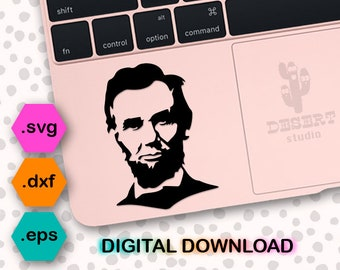 lincoln svg, lincoln dxf, lincoln cut file, lincoln eps, lincoln cricut, lincoln vector, lincoln cameo, abe lincoln svg, abe lincoln dxf