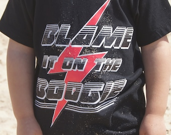 Blame It On The Boogie Kids Tee!