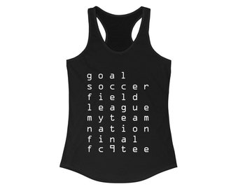 0717b3bbc08e07 Soccer Women s Ideal Racerback Tank   Soccer Tee   Football T-shirt