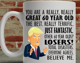 60th Birthday Gift Trump Mug For Him Her Funny Donald Coffee MAGA You Are A Great Sixty Year Old Gag Men Women