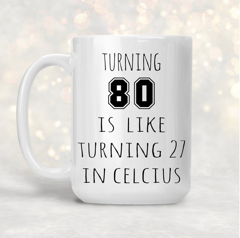 80th Birthday Mug Gift For Men Funny 80