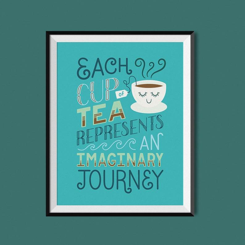Tea is a Journey  Art Print image 0