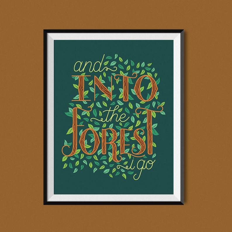 And Into the Forest I Go John Muir  Art Print image 0