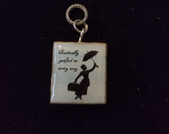 Mary Poppins Practically Perfect in every way Scrabble Tile Pendant Necklace