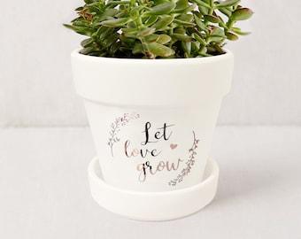 Let Love Grow Succulent Pot