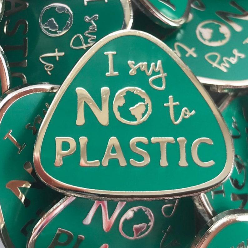 I Say No To Plastic Hard Enamel Pin Badge   No Plastic image 0