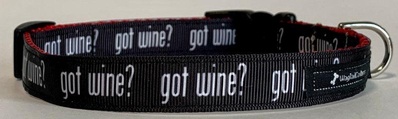 Got Wine Small Dog Collar