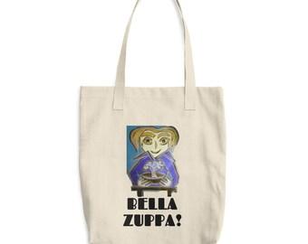 BELLA ZUPPA! Cotton Tote Bag